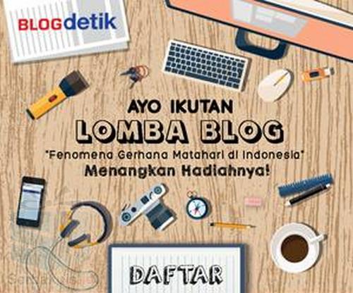 Kontes Blog Gerhana Matahari Berhadiah 20 Wisata ke Belitung